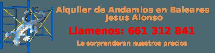 Alquiler y Venta de Andamios en Ibiza y Formentera 661312841